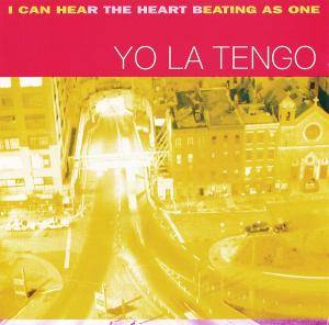 Cover - Yo La Tengo: I Can Hear The Heart Beating As One
