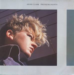 Anne Clark: Pressure Points (LP) - Bild 1