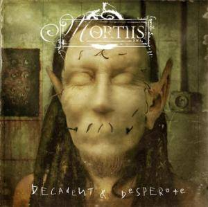 Mortiis: Decadent & Desperate - Cover