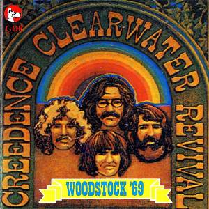Cover - Creedence Clearwater Revival: Live Experience - Woodstock '69, The