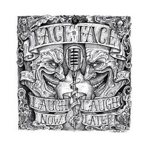 Face To Face: Laugh Now, Laugh Later - Cover
