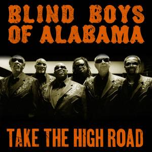 Cover - Blind Boys Of Alabama, The: Take The High Road