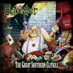 Cliteater: Great Southern Clitkill, The - Cover