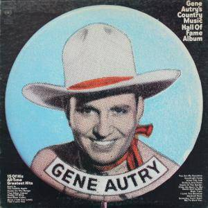 Cover - Gene Autry: Gene Autry's Country Music Hall Of Fame Album