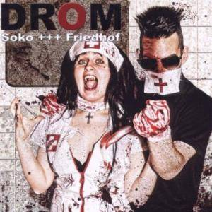 Soko Friedhof: Drom - Cover