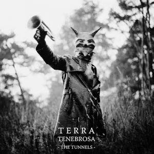 Terra Tenebrosa: Tunnels, The - Cover
