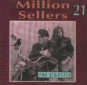 Million Sellers 21 The Eighties - Cover