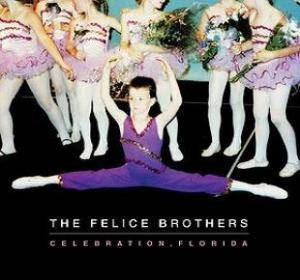 Cover - Felice Brothers, The: Celebration, Florida