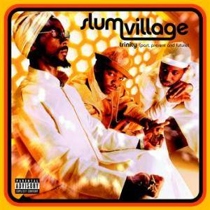 Cover - Slum Village: Trinity (Past, Present, Future)