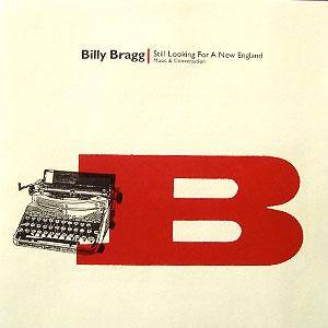 Cover - Billy Bragg: Still Looking For A New England