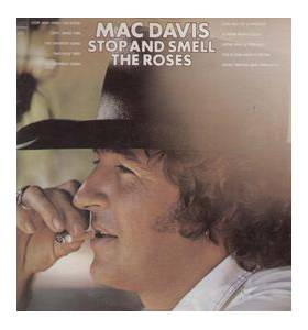 Cover - Mac Davis: Stop And Smell The Roses