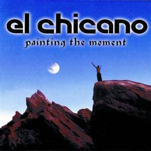 Cover - El Chicano: Painting The Moment