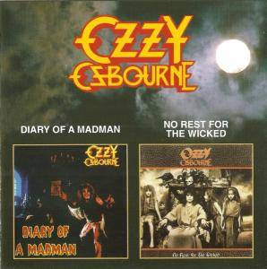 Cover - Ozzy Osbourne: Diary Of A Madman / No Rest For The Wicked