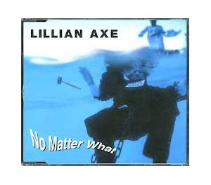 Lillian Axe: No Matter What - Cover