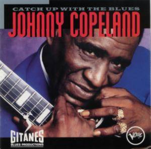 Cover - Johnny Copeland: Catch Up With The Blues
