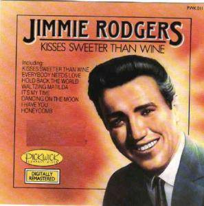 Cover - Jimmie Rodgers: Kisses Sweeter Than Wine