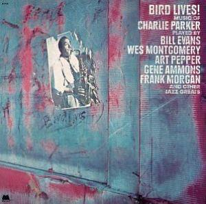 Cover - Eddie Jefferson: Bird Lives! Music Of Charlie Parker Played By...