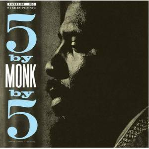 Thelonious Monk: 5 By Monk By 5 - Cover