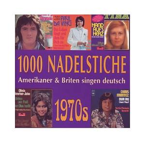 Cover - New Seekers, The: 1000 Nadelstiche - Amerikaner & Briten Singen Deutsch - Folge 8 (1970s)