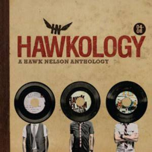 Cover - Hawk Nelson: Hawkology - A Hawk Nelson Anthology 04-08