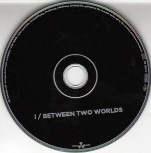 I: Between Two Worlds (CD) - Bild 3