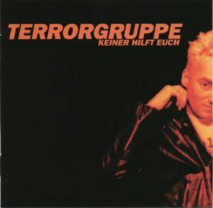 Cover - Terrorgruppe: Keiner Hilft Euch