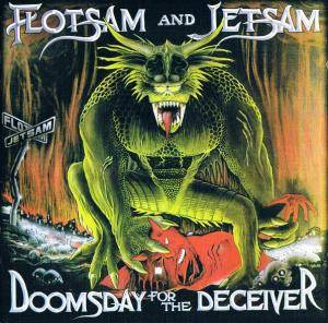 Flotsam And Jetsam: Doomsday For The Deceiver (2-CD + DVD) - Bild 2