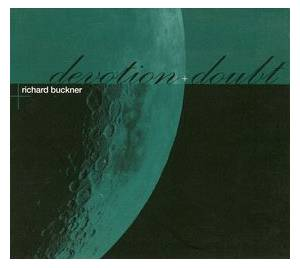 Cover - Richard Buckner: Devotion + Doubt