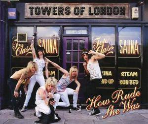 Towers Of London: How Rude She Was - Cover