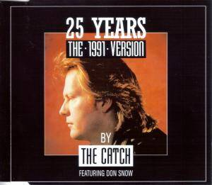The Catch Feat. Don Snow: 25 Years - The 1991 Version - Cover