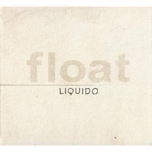 Liquido: Float - Cover