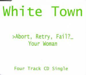 White Town: Your Woman - Cover