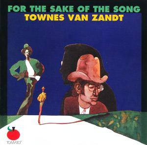 Cover - Townes van Zandt: For The Sake Of The Song