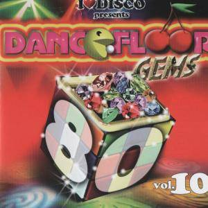 Cover - 'Lectric Workers: I Love Disco Presents Dancefloor Gems Volume 10