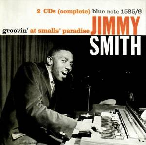 Cover - Jimmy Smith: Groovin' At Smalls' Paradise