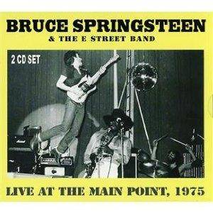 Bruce Springsteen & The E Street Band: Live At The Main Point 1975 - Cover