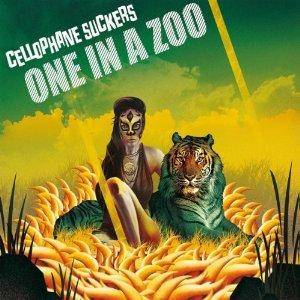 Cover - Cellophane Suckers: One In A Zoo
