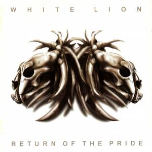 White Lion: Return Of The Pride (CD) - Bild 1