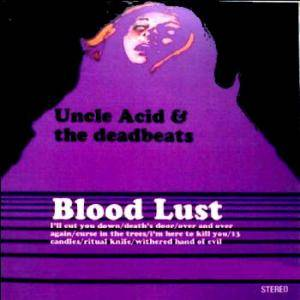 Uncle Acid & The Deadbeats: Blood Lust - Cover