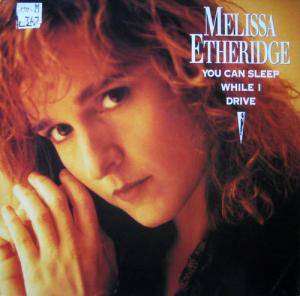 Melissa Etheridge: You Can Sleep While I Drive - Cover