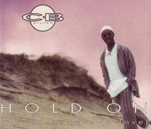 Cover - CB Milton: Hold On (If You Believe In Love)