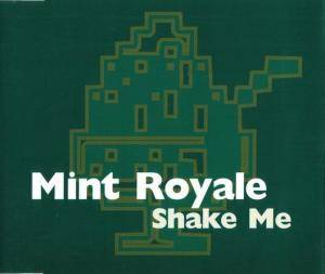 Cover - Mint Royale: Shake Me