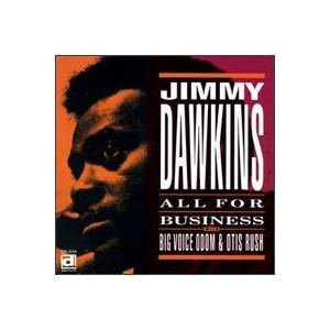 Cover - Jimmy Dawkins: All For Business
