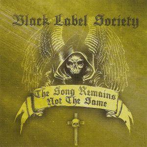 Cover - Black Label Society: Song Remains Not The Same, The