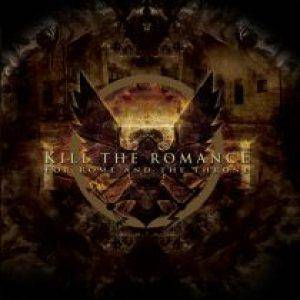 Kill The Romance: For Rome And The Throne (CD) - Bild 1