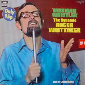 Cover - Roger Whittaker: Mexican Whistler
