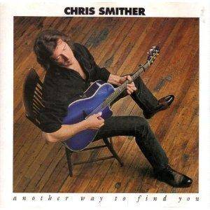 Cover - Chris Smither: Another Way To Find You