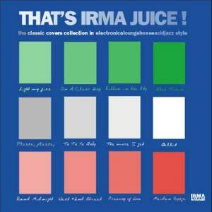 That's Irma Juice! - Cover