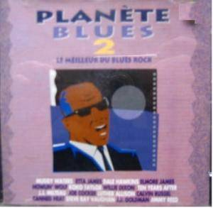 Planete Blues 2 - The Best Of Blues Rock - Cover