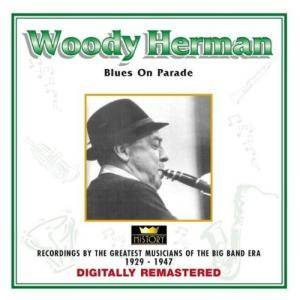 Cover - Woody Herman: Blues On Parade - [History]